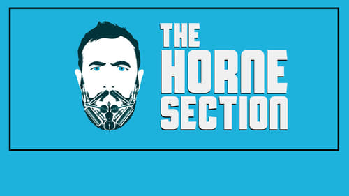 Watch The Horne Section Television Programme Online Myvue