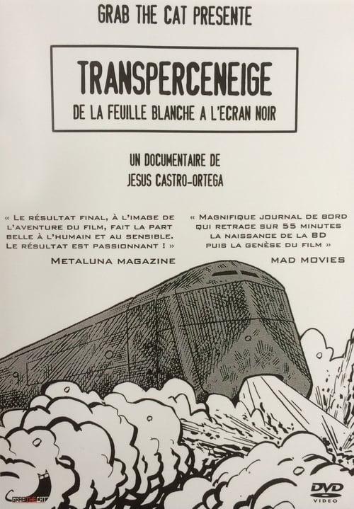 Télécharger Snowpiercer: Transperceneige, From the Blank Page to the Black Screen De Bonne Qualité
