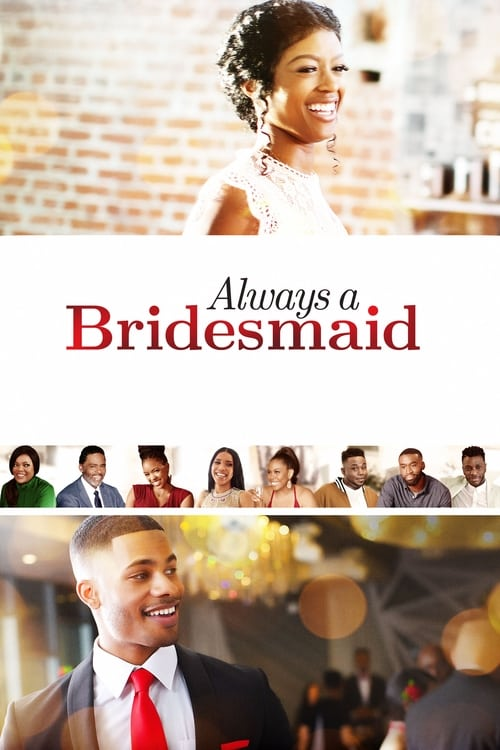 Streaming Always a Bridesmaid (2019) Full Movie