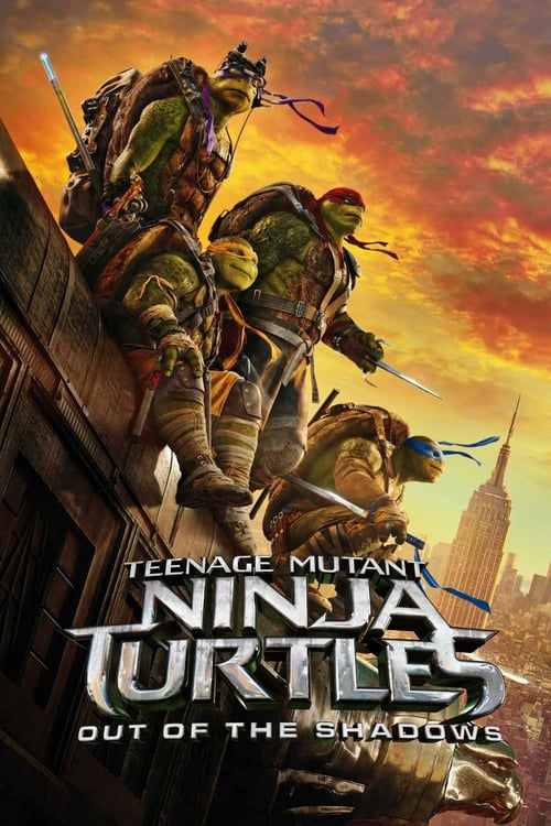 Download Teenage Mutant Ninja Turtles: Out of the Shadows (2016) Movie Free Online