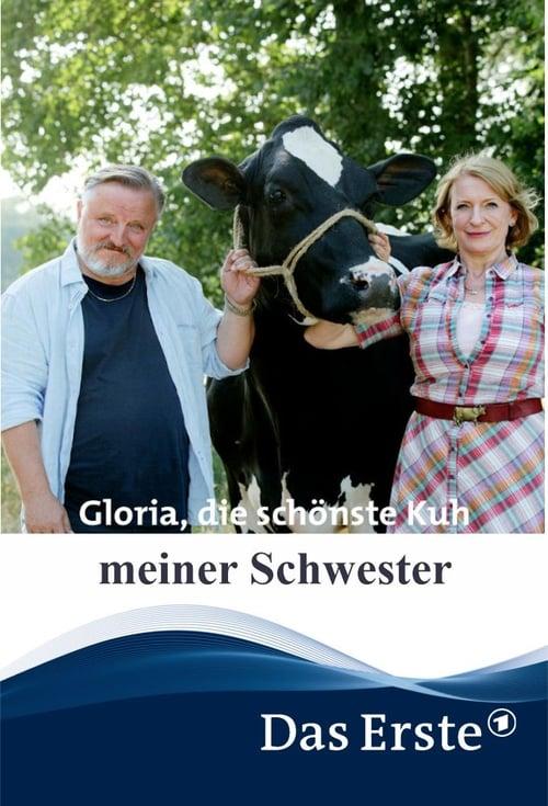 Assistir Filme Gloria, die schönste Kuh meiner Schwester Gratuitamente Em Português