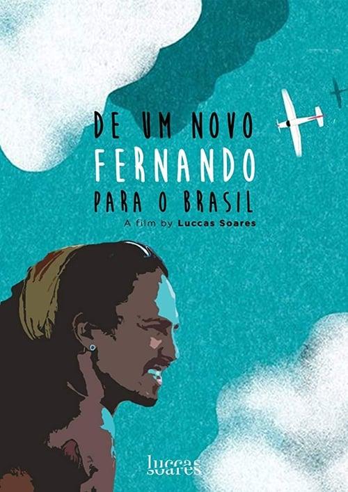 Film De um Novo Fernando para o Brasil Complètement Gratuit