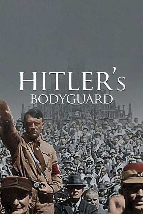 Hitler's bodyguard (2010)