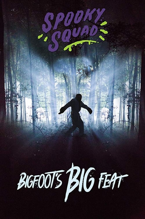 Watch Spooky Squad: Bigfoot's Big Feat En Español