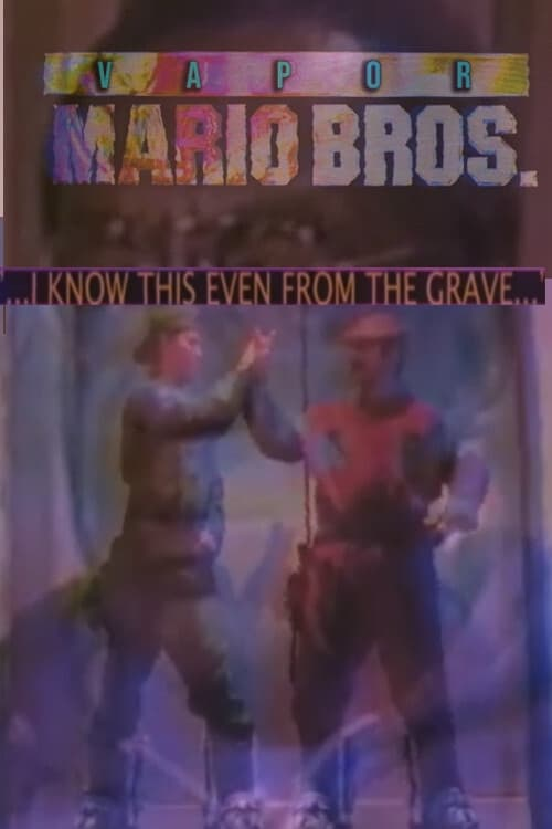 Vapor Mario Bros. Live Streaming Free come to
