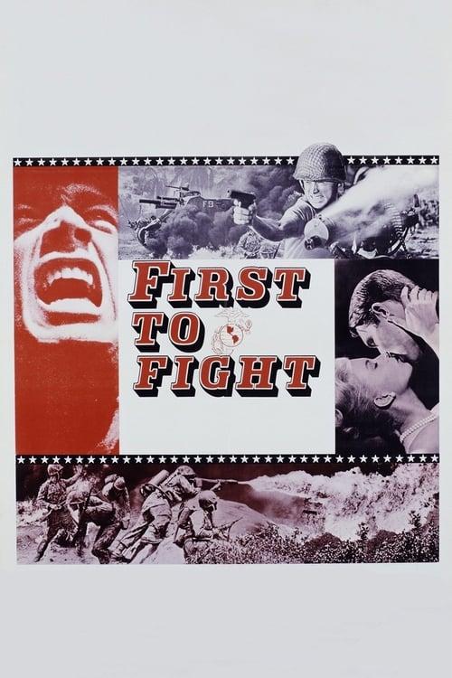 Katso Elokuva First to Fight Ilmaiseksi Verkossa