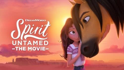 Spirit Untamed - Adventure awaits. - Azwaad Movie Database