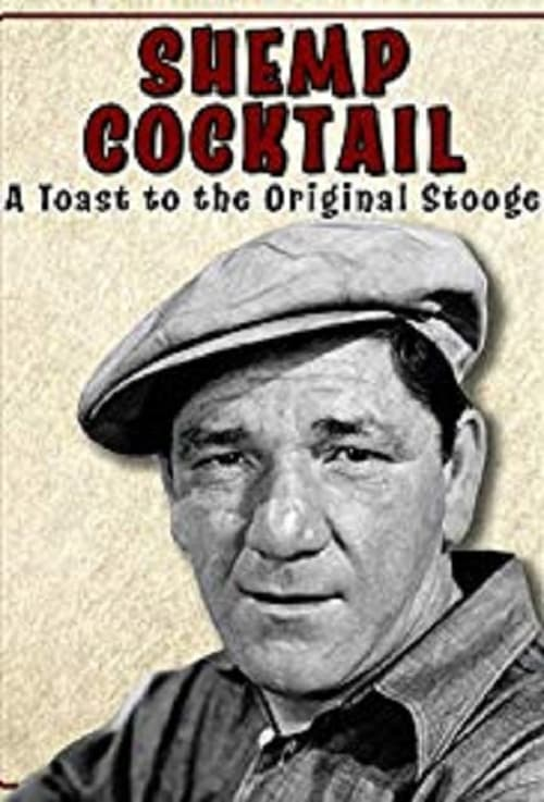 Assistir Filme Shemp Cocktail: A Toast to the Original Stooge Online