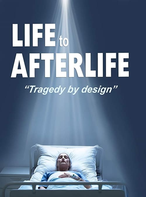 Life to AfterLife: Tragedy by Design