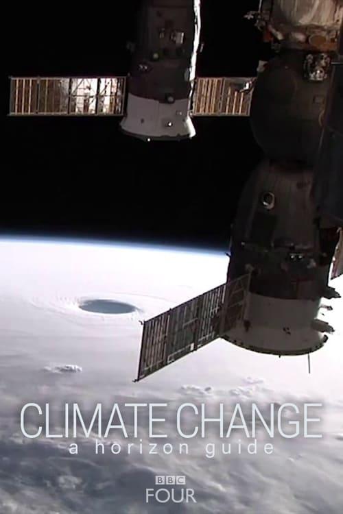 Assistir Climate Change: A Horizon Guide Em Boa Qualidade Gratuitamente
