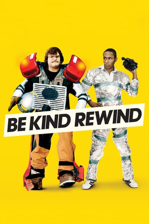 Streaming Be Kind Rewind (2008) Best Quality Movie