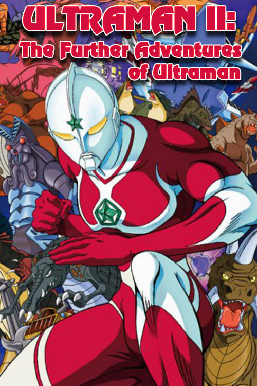 Ultraman II: The Further Adventures of Ultraman (1983)
