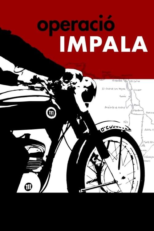 Filme Operació Impala Completamente Grátis