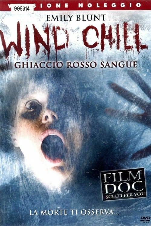 Wind Chill - Ghiaccio rosso sangue (2007)