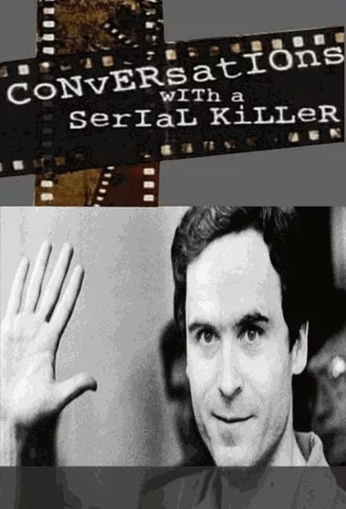 Watch Conversations With A Serial Killer Online