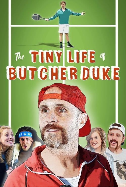 The Tiny Life of Butcher Duke