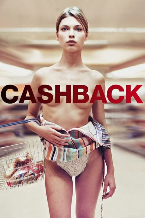 Watch Cashback (2006) Movie Free Online
