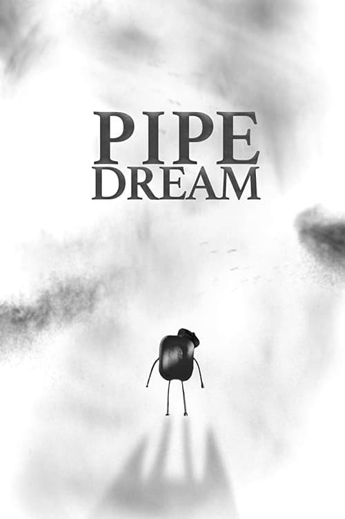 Pipe Dream (2020)