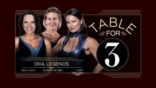 Wwe Table For 3 2015 Imdb: Season 1 – Episode Diva Legends