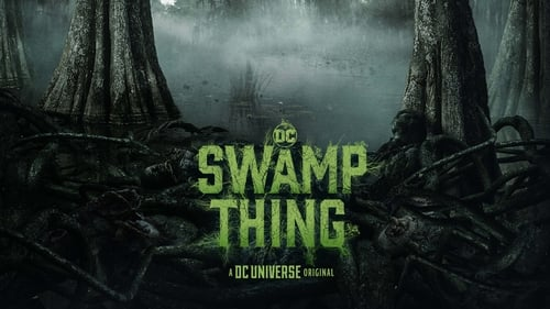 Swamp Thing (2019) Sub Indo Episode 1-10 End