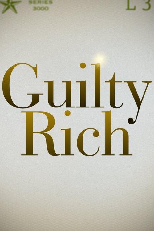 Guilty Rich (2017)