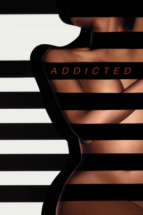 The poster of Addicted