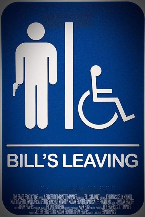 Bill's leaving (2017)