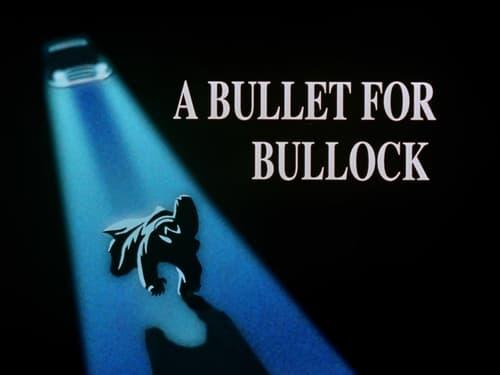 Batman: The Animated Series - Season 4 - Episode 4: A Bullet for Bullock