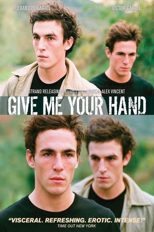 Give Me Your Hand (2008) Poster