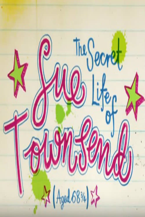 Ver pelicula The Secret Life of Sue Townsend (Aged 68 3/4) Online