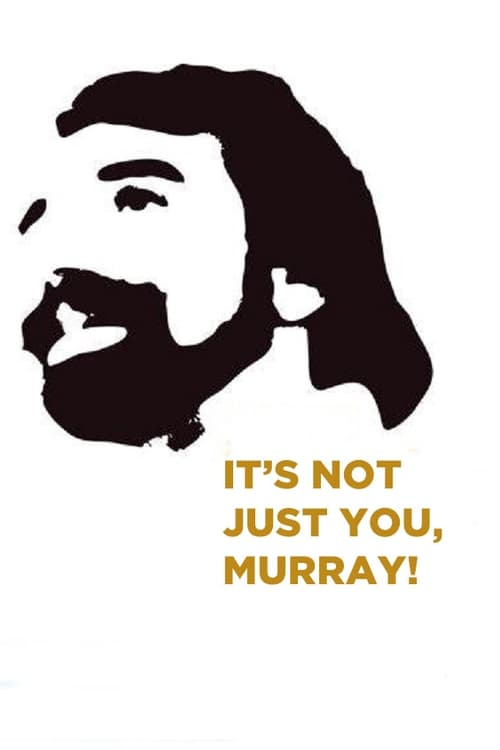 Mira It's Not Just You, Murray! Gratis En Línea