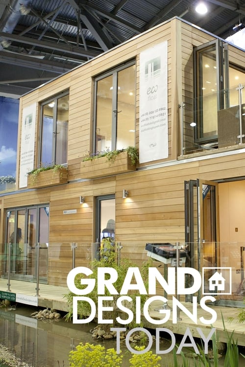 Grand Designs Today (2008)