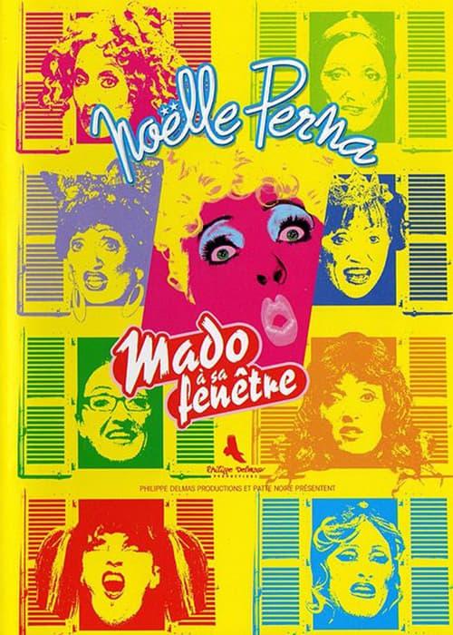 Noëlle Perna - Mado à sa fenêtre poster