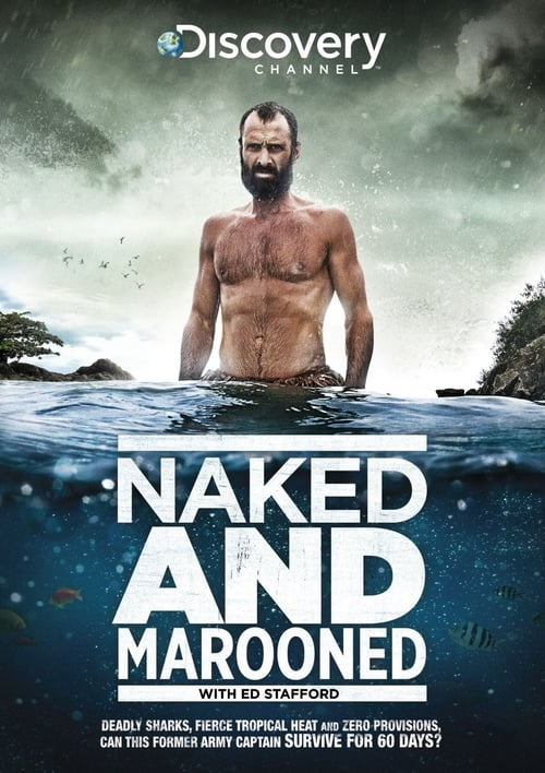 Naked and Marooned with Ed Stafford (2013)