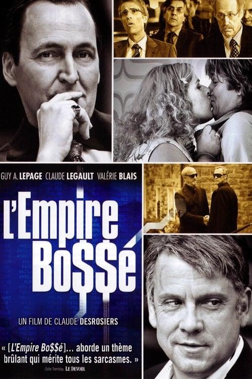 Mira La Película L'Empire Bo$$é Gratis En Línea