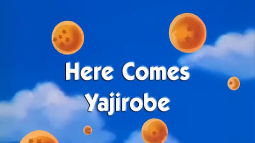 Here Comes Yajirobe