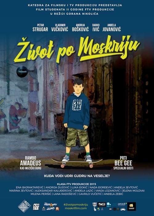 Película Život po Moskriju Gratis En Línea