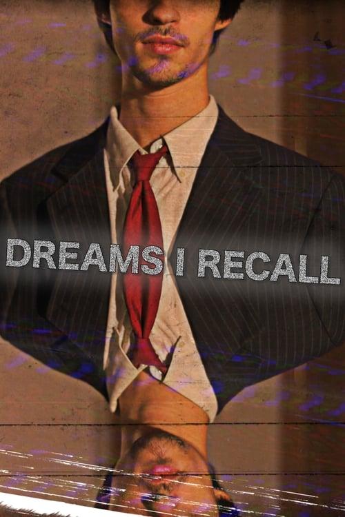 Dreams I Recall
