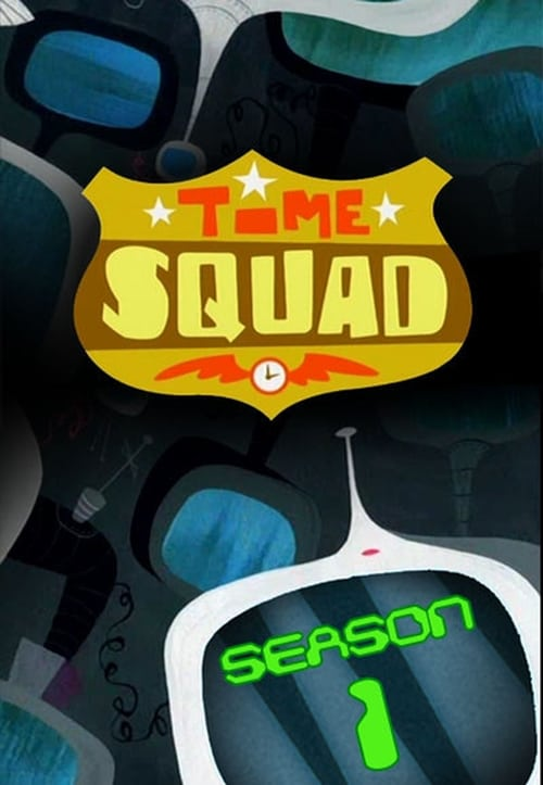 Time Squad: Season 1