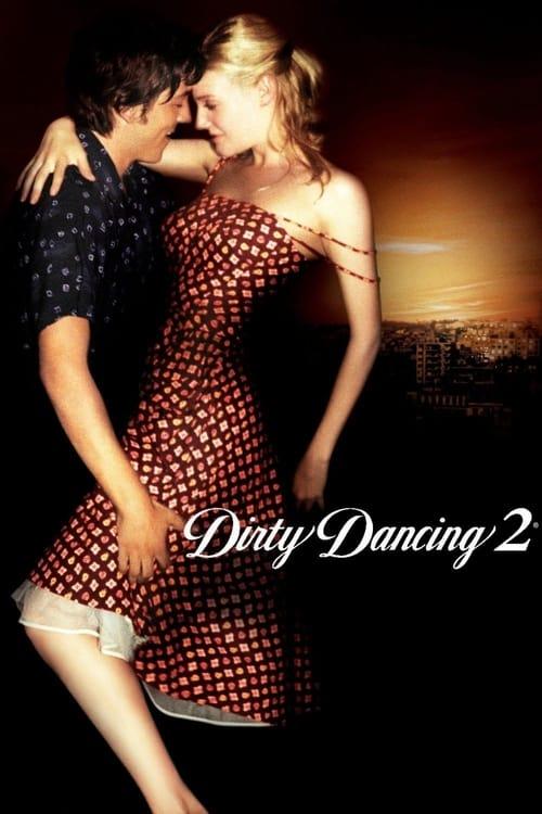 Dirty Dancing: Havana Nights - Poster
