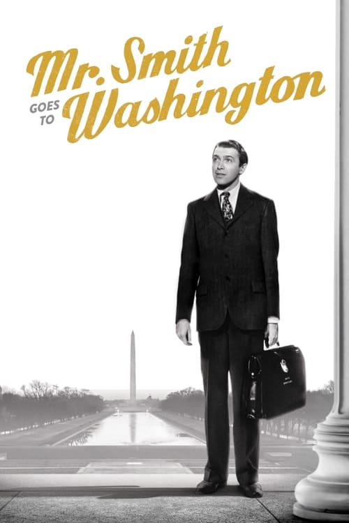 Mr. Smith Goes to Washington film en streaming