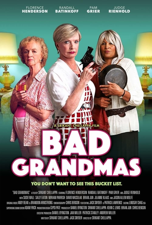 Download Full Bad Grandmas