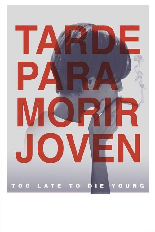 Tarde para morir joven [Latino] [hd1080]