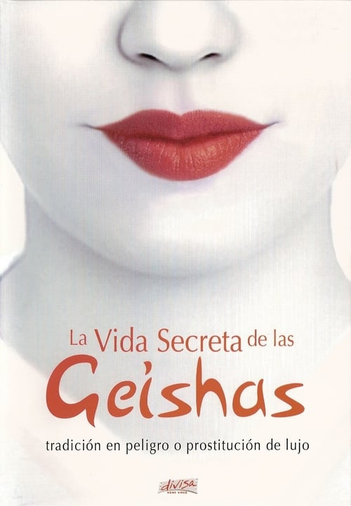 Regarde The Secret Life of Geisha En Bonne Qualité Hd 1080p