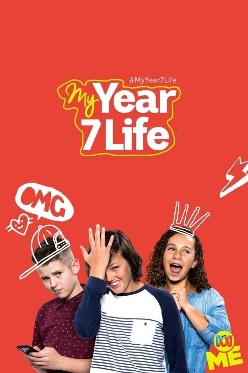 My Year 7 Life (2017)