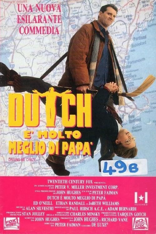 Dutch è molto meglio di papà (1991)