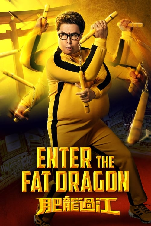 Watch Enter the Fat Dragon (2020) Full Movie