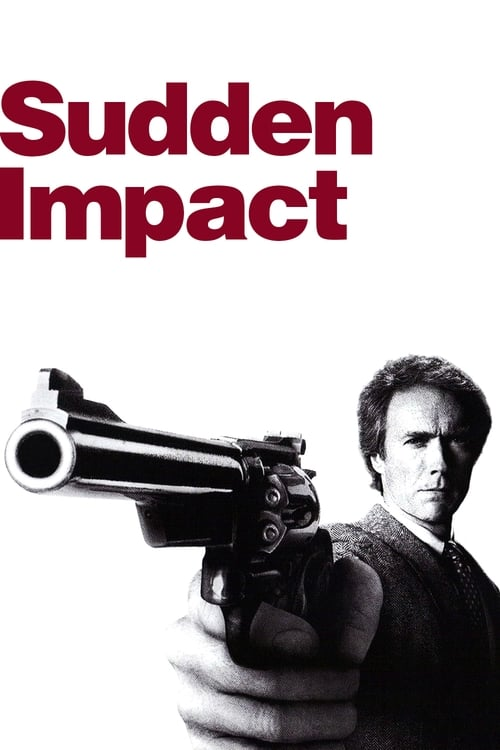 Download Sudden Impact (1983) Full Movie