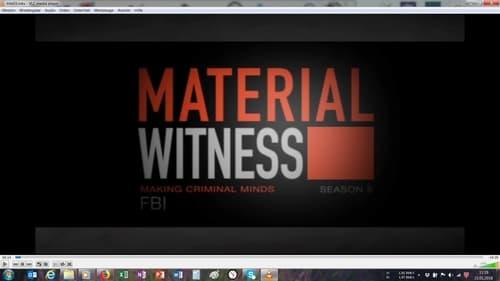 Criminal Minds: Specials – Épisode Material Witness