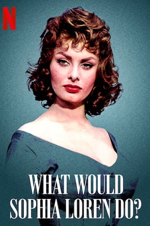 Image What Would Sophia Loren Do? HD Online Completa Español Latino